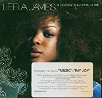 A Change is Gonna Come by LEELA JAMES (2006-03-21)
