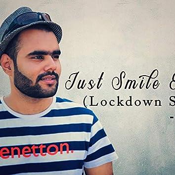 Just Smile Everyday (Lockdown Stimulus)