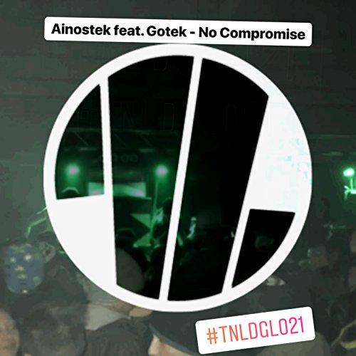 No Compromise (feat. Gotek)