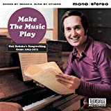Make The Music Play/Neil Sedaka'S Songwriting Gems 1963-1971