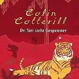 Dr. Siri sieht Gespenster - Colin Cotterill
