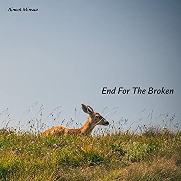 End for the Broken