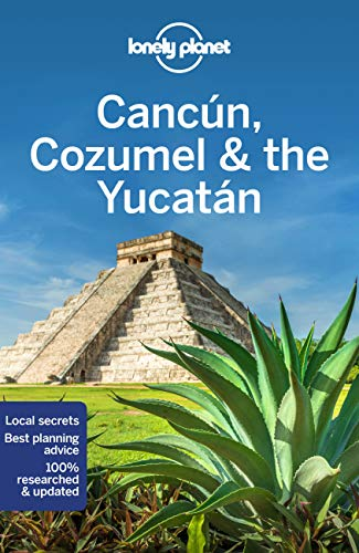 Lonely Planet Cancun, Cozumel & the Yucatan 8 (Regional Guide)