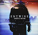 Songtexte von Entwine - Chaotic Nation