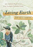 Living Earth Devotional: 365 Green Practices for Sacred Connection (English Edition)