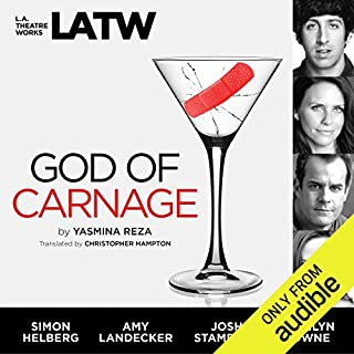 God of Carnage                   By:                                                                                                                                 Yasmina Reza,                                                                                        Christopher Hampton - translation                               Narrated by:                                                                                                                                 Simon Helberg,                                                                                        Amy Landecker,                                                                                        Josh Stamberg,                   and others                 Length: 1 hr and 9 mins     54 ratings     Overall 4.3