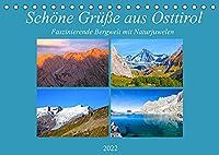 Schoene Gruesse aus Osttirol (Tischkalender 2022 DIN A5 quer): Impressionen einer faszinierenden Bergwelt mit Naturjuwelen aus Osttirol (Monatskalender, 14 Seiten )