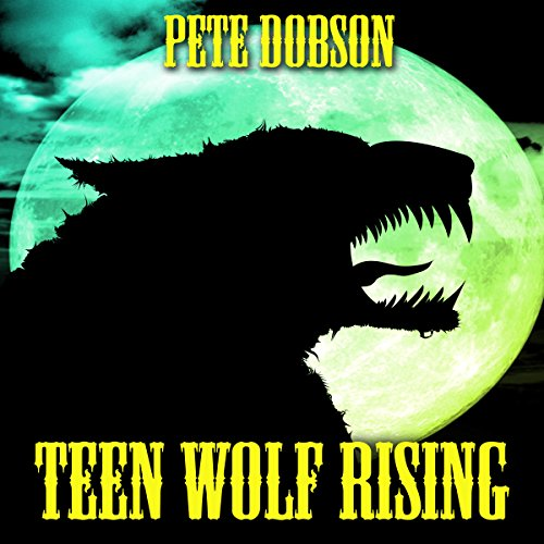 Teen Wolf Rising audiobook cover art