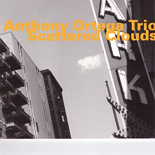 Anthony Ortega Trio feat. Mike Wofford & Joe LaBarbera