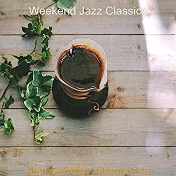 Morning Coffee, Clarinet Solo