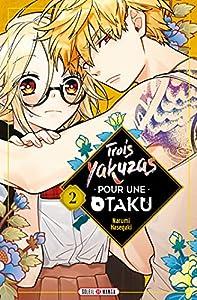 Trois Yakuzas pour une Otaku Edition simple Tome 2