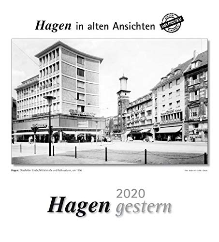 Hagen gestern 2020: Hagen in alten Ansichten
