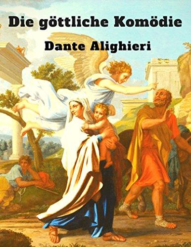 Die göttliche Komödie: Vollständige deutsche Ausgabe mit Illustrationen von Gustave Doré