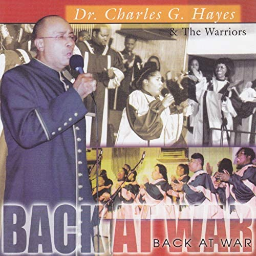 Dr. Charles G. Hayes & The Warriors