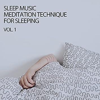Sleep Music Meditation Technique For Sleeping Vol. 1