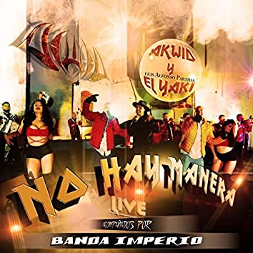 No Hay Manera (Live)