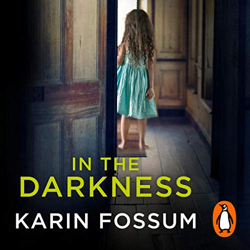 In the Darkness Audiobook By Karin Fossum cover art