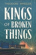 Kings of Broken Things