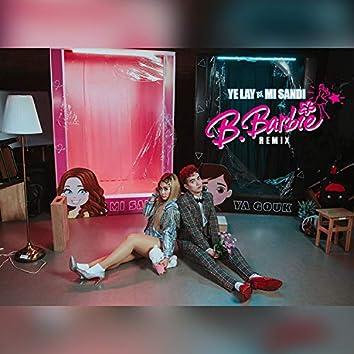 B.Barbie (Remix)