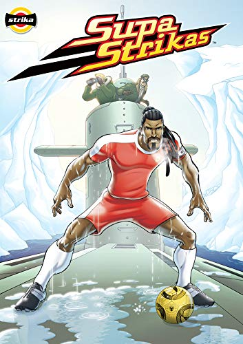 Supa Strikas - Dat Boot: Sports Illustrated Kids Graphic Novels - Comics for Children - Soccer Comics for Kids (Supa Strikas Kick Off Book 1) (English Edition)