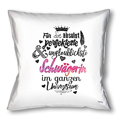 Stylotex cushion gift for the best in law, decorative cushion, printed in the highest print quality, designed in Germany, for the most perfect and unbelievable sister in law in the whole universe.