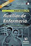 Auxiliar de Enfermería. Servicio de Salud de Castilla-La Mancha (SESCAM). Temario Común y Test