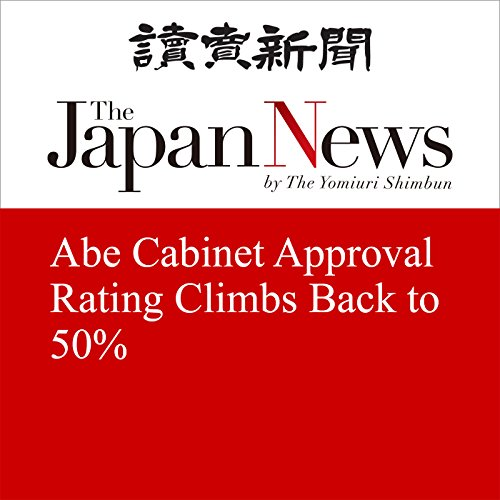 Abe Cabinet Approval Rating Climbs Back to 50% | The Japan News