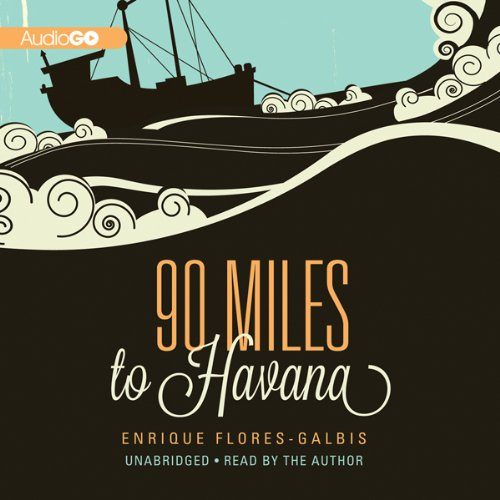 90 Miles to Havana cover art