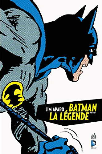 Jim Aparo - Batman la légende - Tome 1 (French Edition)