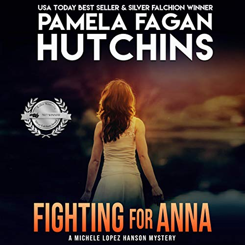 Fighting for Anna: A Michele Romantic Mystery cover art