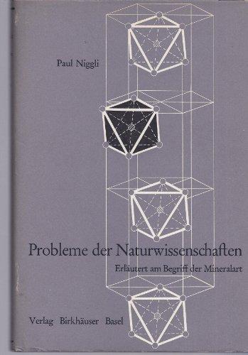 Probleme der Naturwissenschaften Erläutert am Begriff der Mineralart