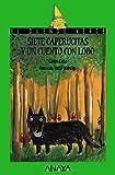 Siete caperucitas y un cuento con lobo (LITERATURA INFANTIL - El Duende Verde)