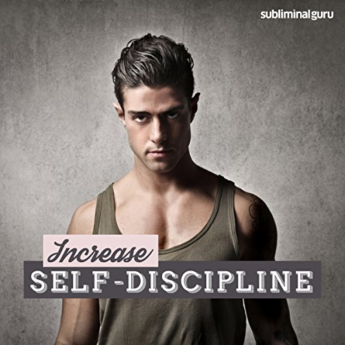 Increase Self-Discipline audiobook cover art