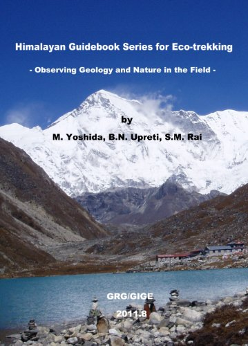Himalayan Guidebooks for Eco-trekkers -Observing Geology and Nature in the Field - (GRG/GIGE Miscellaneous Publication No Book 24) (English Edition)