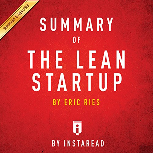 Summary of The Lean Startup, by Eric Ries | Includes Analysis audiobook cover art