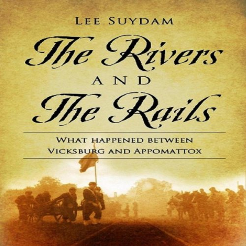 The Rivers and the Rails audiobook cover art