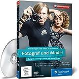 Fotograf und Model: Das große Training zu Posing und Modelführung. Mit Jens Burger und Tessa Achtermann. Live-Videos und Praxistipps! (DVD-ROM)
