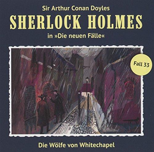 Die Wölfe Von Whitechapel (Neue Fälle 33)