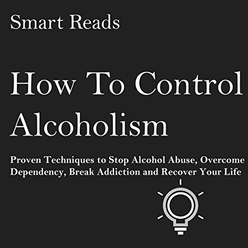 How to Control Alcoholism audiobook cover art