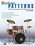 Rhythmic Patterns: Full Drum Set Studies for the Modern Drummer
