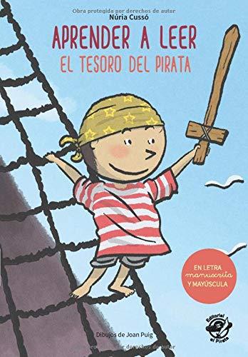 Aprender a leer - El Tesoro del Pirata: En letra MAYÚSCULA y manuscrita: libros para niños de 5 y 6 años (Aprender a leer en letra MAYÚSCULA y ... children book (Colección Aprender a Leer)