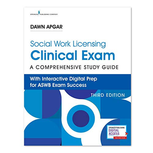 Social Work Licensing Clinical Exam Guide: A Comprehensive Guide for Success (3rd Edition) – Includes Interactive Digital Prep for the ASWB Social Work Clinical Exam