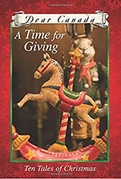 A Time for Giving: Ten Tales of Christmas 1443133736 Book Cover