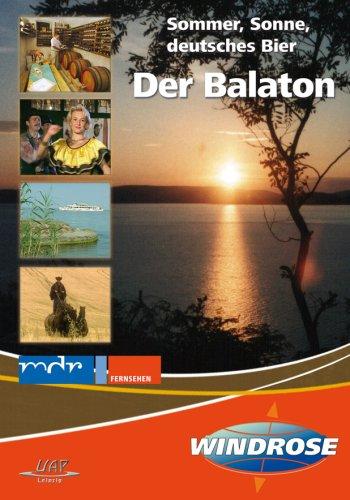 Der Balaton - Sommer, Sonne, deutsches Bier