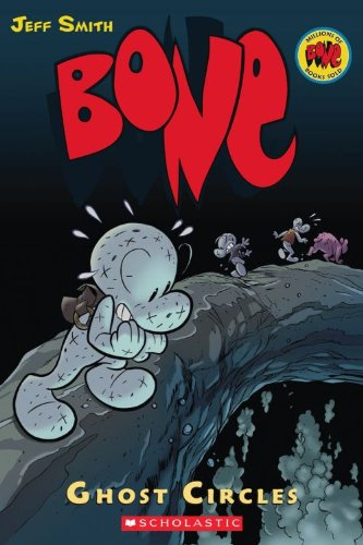 Bone 7: Ghost Circles