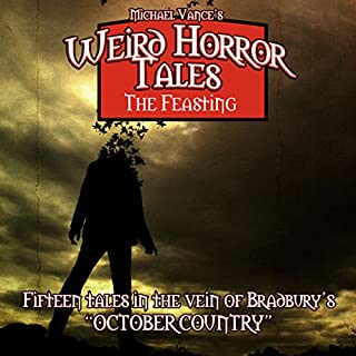 Weird Horror Tales: The Feasting audiobook cover art