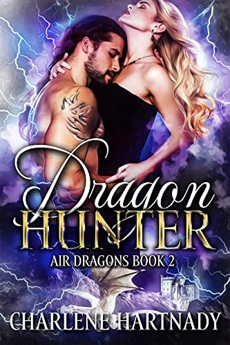 Dragon Hunter (Air Dragons Book 2)