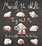 Marcel the Shell with Shoes on: Things about Me: 01