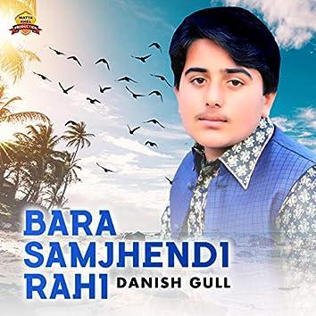 Bara Samjhendi Rahi