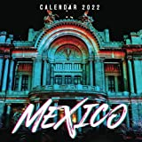 Mexico Calendar 2022: Calendar 2022 with 6 Months of 2021 Bonus